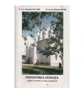 Manastirea Horaita - repere...