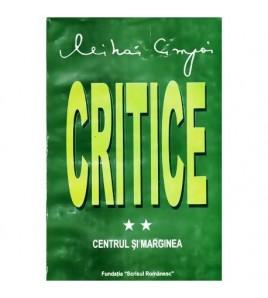 Critice - vol. II Centrul...