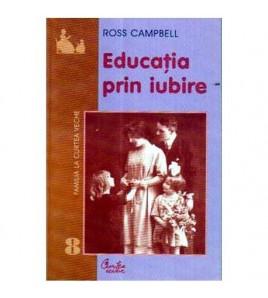 Educatia prin iubire