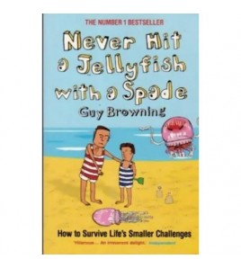 Never hit a jellyfish with...