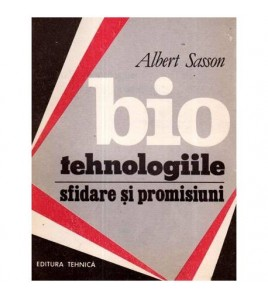 Biotehnologiile: sfidare si...