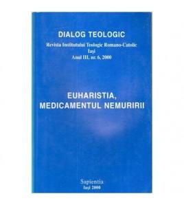 Euharistia, medicamentul...