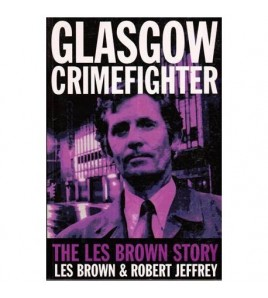 Glasgow Crimefighter - The...