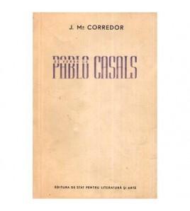 De vorba cu Pablo Casals -...