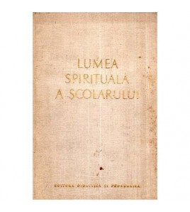 Lumea spirituala a scolarului
