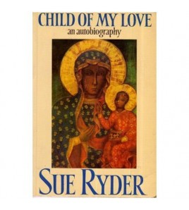 Child of My Love - An...
