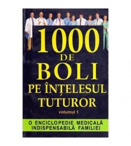 1000 de boli pe intelesul...