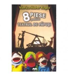 8 Piese pentru teatrul de...