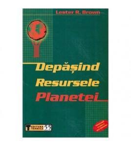 Depasind resursele planetei