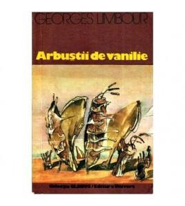 Arbustii de vanilie