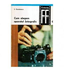 Cum alegem aparatul fotografic