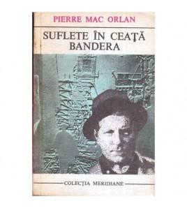 Suflete in ceata - Bandera