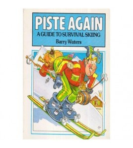 Piste Again - A Guide to...