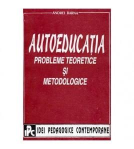 Autoeducatia - probleme...