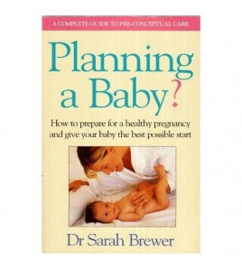 Planning a Baby ? - How to...