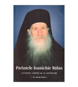 Parintele Ioanichie Balan -...