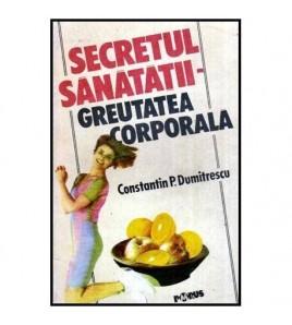 Secretul sanatatii -...