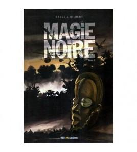 Magie Noire vol. ll - Benzi...