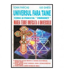Universul fara taine,...
