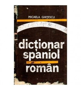 Dictionar spaniol - roman -...