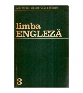 Limba engleza, anul III