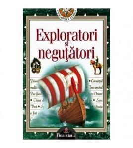 Exploratori si negutatori....