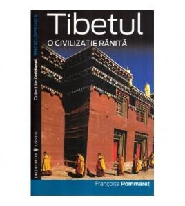 Tibetul - O civilizatie ranita
