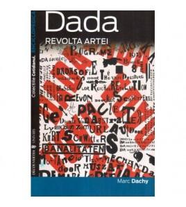 Dada - Revolta artei