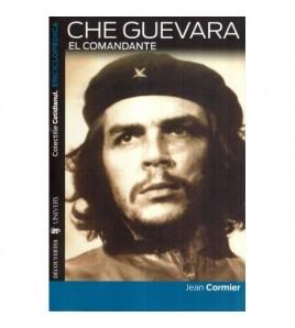 Che Guevara - El comandante