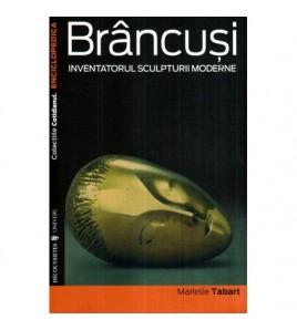 Brancusi - Inventatorul...