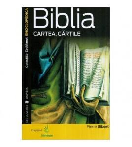 Biblia - Cartea, cartile