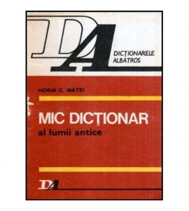 Mic dictionar al lumii antice