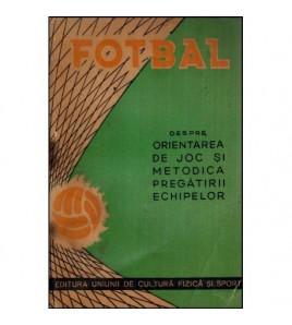 Fotbal - Despre orientarea...
