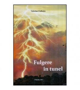 Fulgere in tunel