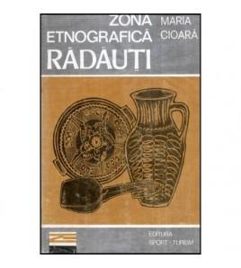 Zona etnografica Radauti