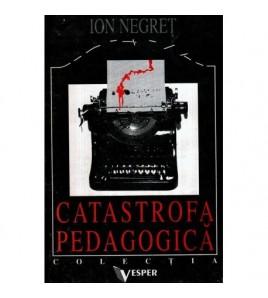 Catastrofa pedagogica -...