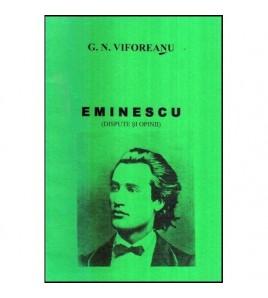 Eminescu (dispute si opinii)