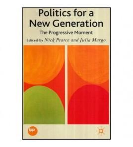 Politics for a New...