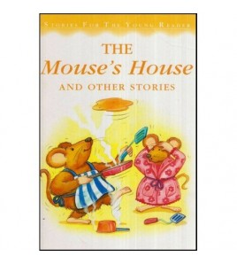 The Mouse's House and Other...