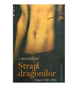 Straja dragonilor - Memorii...