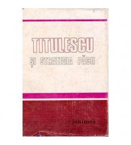 Titulescu si strategia pacii