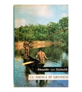 Cu piroga pe Orinoco - Din...