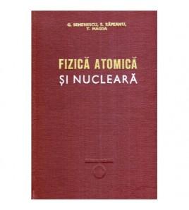 Fizica atomica si nucleara...