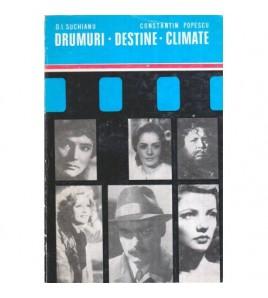 Drumuri. Destine. Climate...