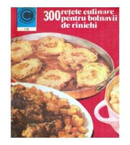300 retete culinare pentru...