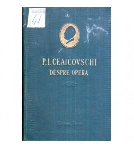 P. I. Ceaicovschi -  Despre...