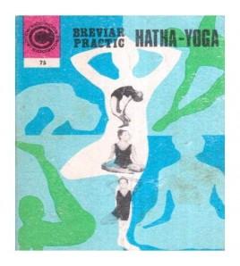 Breviar practic - Hatha - Yoga