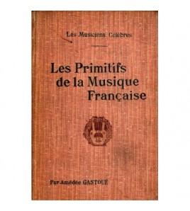 Les primitifs de la musique...