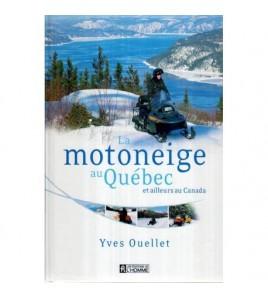 La motoneige au Quebec et...
