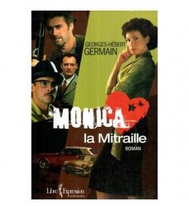 Monica la Mitraille - roman